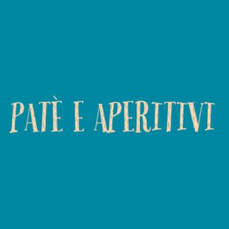 Patè e Aperitivi